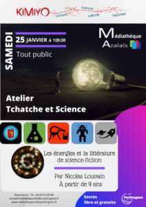 Atelier Tchatche et Science @ Médiathèque Azalaïs