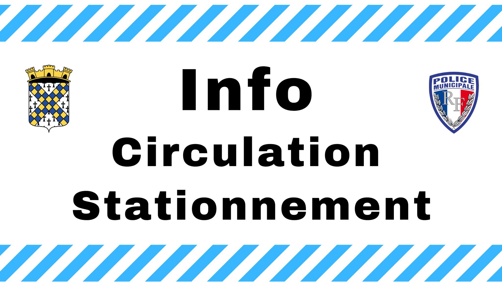 Information arrêté – Stationnement et circulation – Dimanche 2 août 2020